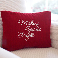 Holiday Decor Red Pillow Cover Making Spirits Bright Embroidered Saying 12 x 16
