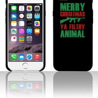 Merry Christmas Ya Filthy Animal 5 5s 6 6plus phone cases