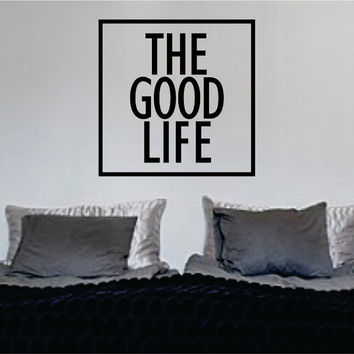 The Good Life Simple Square Design Quote Decal Sticker Wall Vinyl Decor Art
