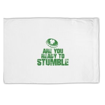 Are You Ready To Stumble Funny Standard Size Polyester Pillow Case by TooLoud