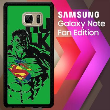 Hulk Is Superman V1147 Samsung Galaxy Note FE Fan Edition Case