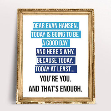 Dear Evan Hansen. You're you. And that's enough Quote. Broadway Musical, Typography, Blue Print, Wall Decor, Instant Download Printable Art