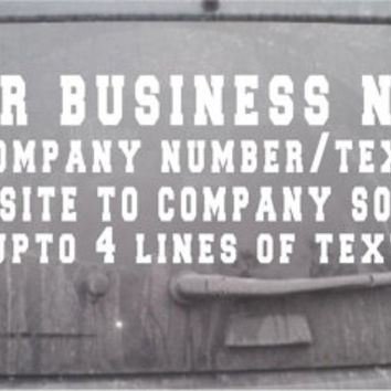 Custom Company Business Vinyl Decal you choose the size for car or truck designs your own decal