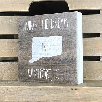 Living the Dream in Connecticut Shelf Sitter - 5-1/4-in