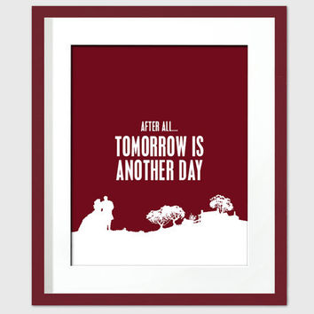 After All, Tomorrow is Another Day - Art Print - Gone With the Wind - Movie Typography Poster - 8 x 10 Wall Decor