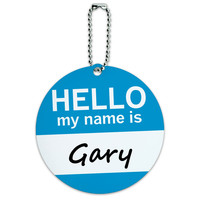 Gary Hello My Name Is Round ID Card Luggage Tag