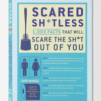 Scared Sh*tless By Cary McNeal