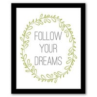 Follow Your Dreams, Green Art, Home Wall Art, Home Decor, Quote Art Print, Inspirational Quote, Typography, Printable Art, INSTANT DOWNLOAD.