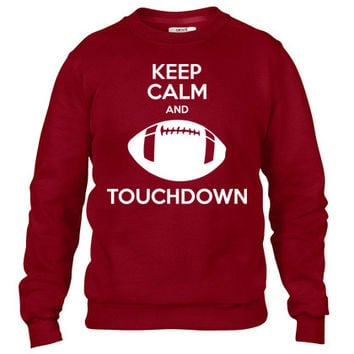 keep calm and touchdown Crewneck sweatshirt
