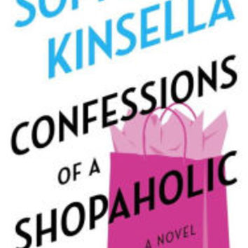 Confessions of a Shopaholic (Shopaholic Series #1) by Sophie Kinsella, Paperback | Barnes & Noble