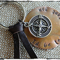 I'd Be Lost Without You Handstamped Keychain Copper Keychain