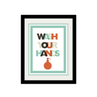 """Wash your hands. Bathroom Poster. Kids bathroom Poster. Reminder Poster. Soap. Quote Poster. 8.5x11"""" Print"""