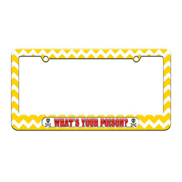 What's Your Poison - Skull And Crossbones - License Plate Tag Frame - Yellow Chevrons Design
