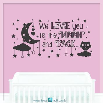 Moon And Stars Wall Decal, We Love you to the Moon and back Wall Decal, Nursery wall Decal, Nursery Quote Wall Art