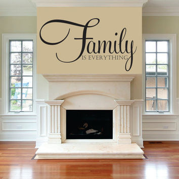 "Custom Family Decal-Family Is Everything Decal-Livingroom-Entry-Kitchen-Bedroom -Picture Wall-Photo Wall- Elegant Script 22""H x 40""W"
