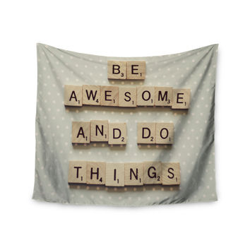 """Cristina Mitchell """"Be Awesome And Do Things"""" Wooden Letters Wall Tapestry"""