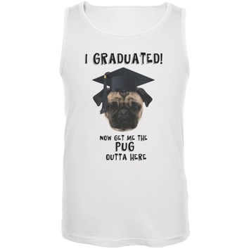 Graduation - Get The Pug Out Grad White Adult Tank Top