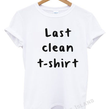 last clean t shirt vogue celine celfie top hipster swag dope wasted unisex all colours magazine more issues trend tumblr