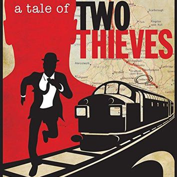 Harry McQueen & Gordon Goody & Chris Long-A Tale of Two Thieves