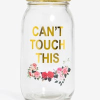 Cant Touch This Mason Jar Coin Bank