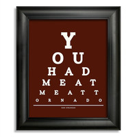Ron Swanson, You Had Me At Meat Tornado Eye Chart, 8 x 10 Giclee Print BUY 2 GET 1 FREE