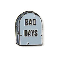 Bad Days Lapel Pin