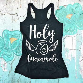 Holy Guacamole - CINCO DE MAYO tank top. Yoga Vest. Workout Shirt. Racerback tank top. Fitness Shirt. Yoga Tank. Exercise Tee. Funny Shirt.