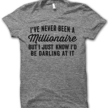 I've Never Been A Millionaire