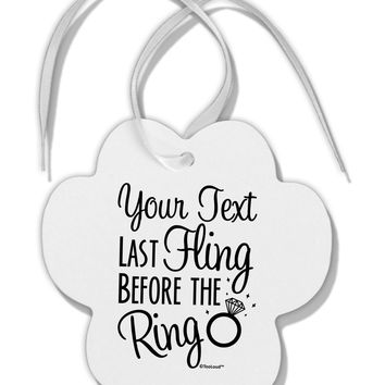 Personalized Bachelorette Party - Last Fling Before the Ring Paw Print Shaped Ornament