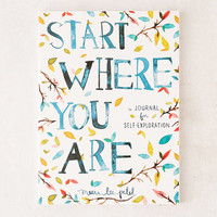 Start Where You Are: A Journal For Self-Exploration By Meera Lee Patel | Urban Outfitters