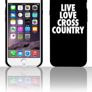Live Love Cross Country 5 5s 6 6plus phone cases
