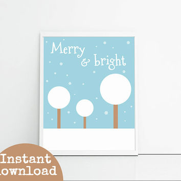Christmas Prints - Instant Download Snow Scene - Merry & Bright - Christmas Downloadable Art - Blue And White - Holiday Home Decor