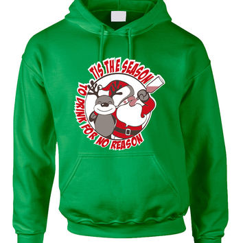 Adult Hoodie Tis The Season Drink No Reason Ugly Sweater