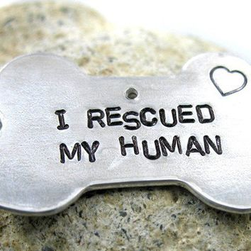 Hand Stamped Dog Tag  I Rescued My Human  Bright by foxwise