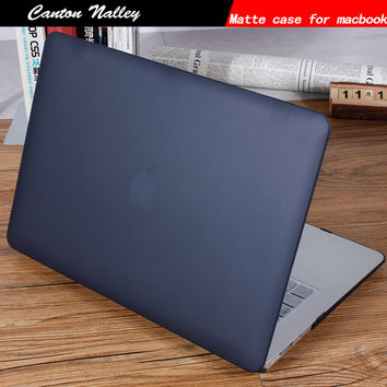 Canton Nalley Matte Case For Apple Macbook Air Pro With Retina 11 13 15 Cover Laptop Case For Mac Book 13 With Touch Bar