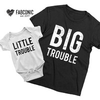 Big Trouble Little Trouble shirts, Father daughter shirts, Matching father daughter shirts, Father and daughter shirts, Screen-printed