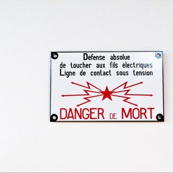 Vintage Street Sign Middle Size French Enamel Street Sign ''Danger de Mort'' industrial Electricity Sign Wall Home Decor Made in France 80s