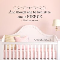 Supermarket: And though she be but little she is fierce - vinyl wall decal from Old Barn Rescue Company Wall Decals