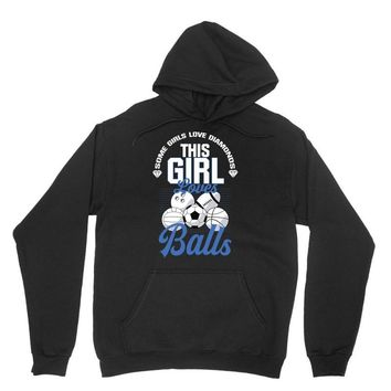 Some Girls Love Diamonds This Girl Loves Balls Unisex Hoodie