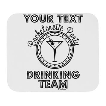 Personalized -Name- Bachelorette Party Drinking Team Mousepad