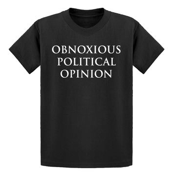 Youth Obnoxious Political Opinion Kids T-shirt