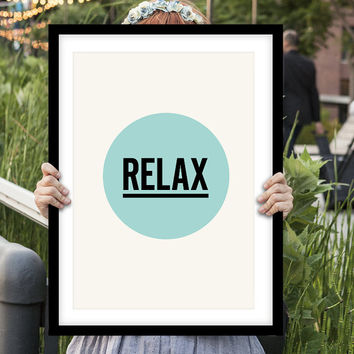"Gift Ideas for Her Motivational Poster ""Relax"" New Years Resolution Holiday Gift Christmas Gift Art Print"