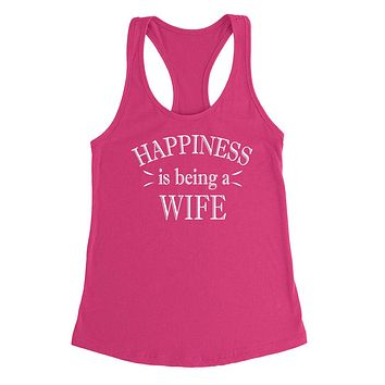Happiness is being a wife best gift ideas for wifey wife  Ladies  Racerback Tank Top