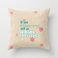 I'm dreaming of a white Christmas Throw Pillow by Sylvia Cook Photography | Society6