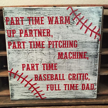 Baseball Sign, Baseball Dad, Father's Day, Warm Up Partner, Pitching Machine, Dad Sign