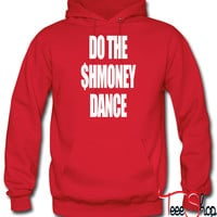 Do The Shmoney Dance  hoodie