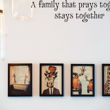 A family that prays together stays together Style 15 Vinyl Decal Sticker Removable