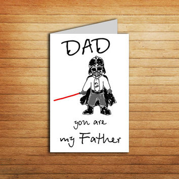 Star Wars Father's Day card Dad You are my Father Day card Darth Vader Card Instant Download Father's Day gift Printable Funny card Dad card