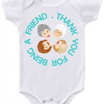 Golden Girls Baby Bodysuit (Toddler Sizes Available Too) - Illustrated and Handmade in the USA