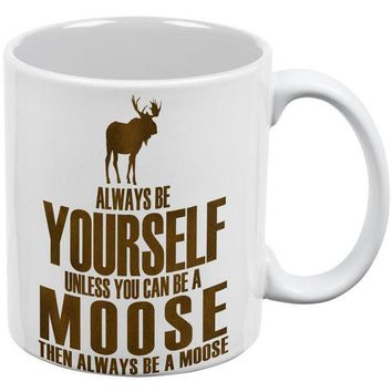 PEAPGQ9 Always Be Yourself Moose White All Over Coffee Mug